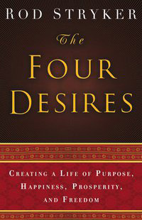 Rod Stryker - The Four Desires Book Now Available